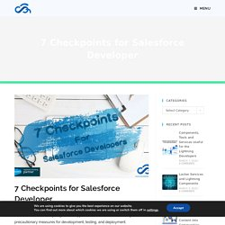 7 Checkpoints for Salesforce Developer - Cloud Analogy
