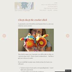 Cheep cheep the crochet chick