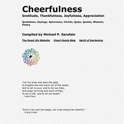 Cheerfulness, Gratitude, Thankfulness, Joyfulness: Quotations, Sayings, Wisdom, Poetry, Aphorisms, Virtues