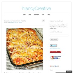 Bacon-Cheese Pull Aparts « NancyCreative