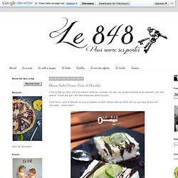 Le 848: Cheese Cake Citrons Verts et Chocolat