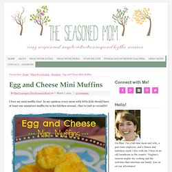 Egg and Cheese Mini Muffins - The Seasoned Mom