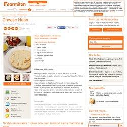 Cheese Naan : Recette de Cheese Naan