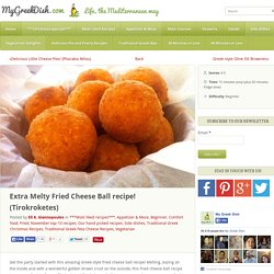 Extra Melty Fried Cheese Ball recipe! (Tirokroketes)