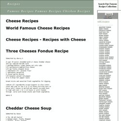 Cheese Recipes - Recipes with Cheese - World Famous cheese Recipes