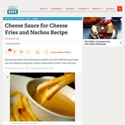 Cheese Sauce for Cheese Fries and Nachos Recipe
