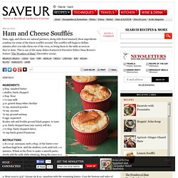 Ham and Cheese Soufflés Recipe