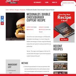 Mcdonalds Double Cheeseburger Copycat Recipe