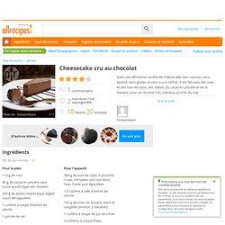 Recette Cheesecake cru au chocolat