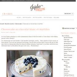 Recette de cheesecake au chocolat blanc et myrtilles (sans cuisson) - Jujube en Cuisine