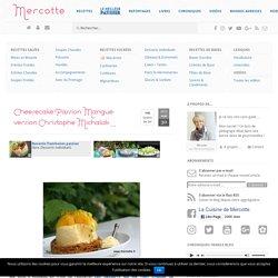 Cheesecake Passion Mangue version Christophe Michalak … – La cuisine de Mercotte