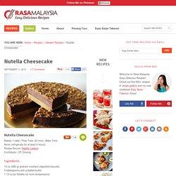 Nutella Cheesecake - Easy Recipes at RasaMalaysia.com