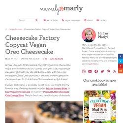 Cheesecake Factory Copycat Vegan Oreo Cheesecake - Namely Marly