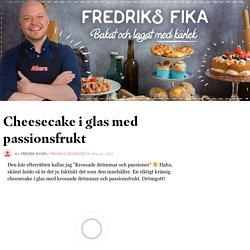 Cheesecake i glas med passionsfrukt