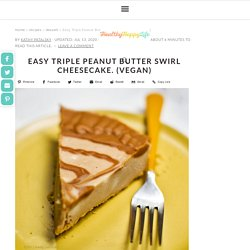 Easy Triple Peanut Butter Swirl Cheesecake. (Vegan) - HealthyHappyLife.com