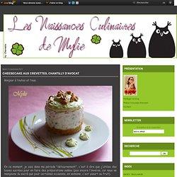 Cheesecake aux crevettes, chantilly d'avocat - Le blog de les-naissances-culinaires-de-mylie.over-blog.com
