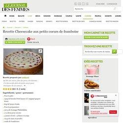 Cheesecake aux petits coeurs de framboise