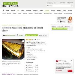 Cheesecake pralinoise-chocolat blanc