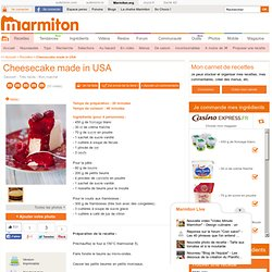 Cheesecake made in USA : Recette de Cheesecake made in USA