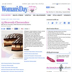 Cheesecake Recipes - Easy Cheesecake Recipes at WomansDay.com - Womans Day - StumbleUpon