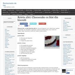 Reţetă: Reteta zilei: Cheesecake cu blat din biscuiti