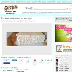 Cheesecake qui ne retombe pas (sans toléré), recette Dukan PP par bizetus
