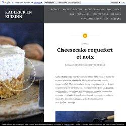 Cheesecake salé au roquefort et aux noix