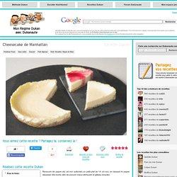 Cheesecake de Manhattan, recette Dukan PP par ValerieVVV