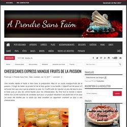 Cheesecakes express mangue fruits de la passion