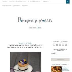 Cheesecakes renversés aux myrtilles et coco
