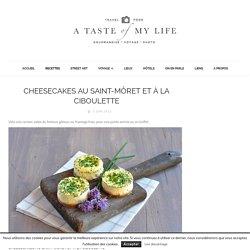 Cheesecakes au Saint-Môret et à la ciboulette