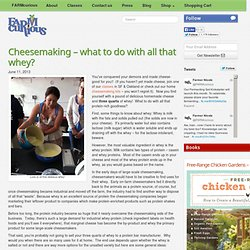 Cheesemaking – what to do with all that whey? - FARMcurious