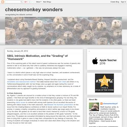 "cheesemonkey wonders: SBG, Intrinsic Motivation, and the ""Grading"" of ""Homework"""