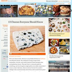 13 Cheeses Everyone Should Know