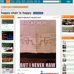 Happy Chair Is Happy - Faces In Inanimate Objects