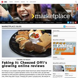 Faking It: Cheezed Off!'s glowing online reviews - Marketplace - CBC News