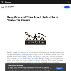 Chef Jobs Canada on Behance