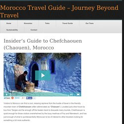 Insider's Guide to Chefchaouen (Chaouen), Morocco