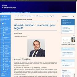 Ahmed Chekhab : un combat pour l'égalité - Lyon Communiqués