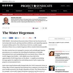 The Water Hegemon by Brahma Chellaney