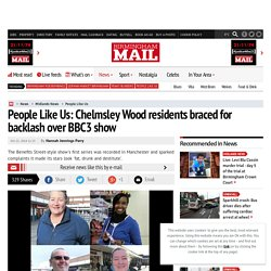 People Like Us: Chelmsley Wood residents braced for backlash over BBC3 show