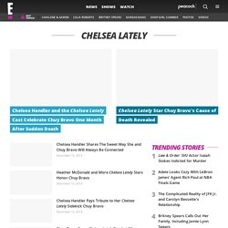 Chelsea Lately - Comedy Blog | E! Online