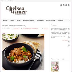 ChelseaWinter.co.nz Fragrant Indian-spiced lamb curry » ChelseaWinter.co.nz