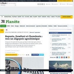 Bayanto, DowPont et ChemGenta: vers un oligopole agrochimique