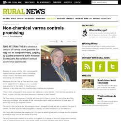 RURAL NEWS 08/07/13 Non-chemical varroa controls promising