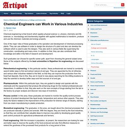 Chemical Engineers can Work in Various Industries