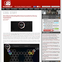 New Chemical Bonding Mini-Game Launched on Oscorp Viral Website