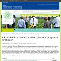 EUROPA_EU - MARS 2020 - EIP-AGRI Focus Group Non-chemical weed management: Final report: English version