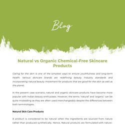 Natural vs Organic Chemical-Free Skincare Products