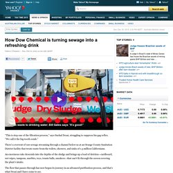 How Dow Chemical is turning sewage into a refreshing drink